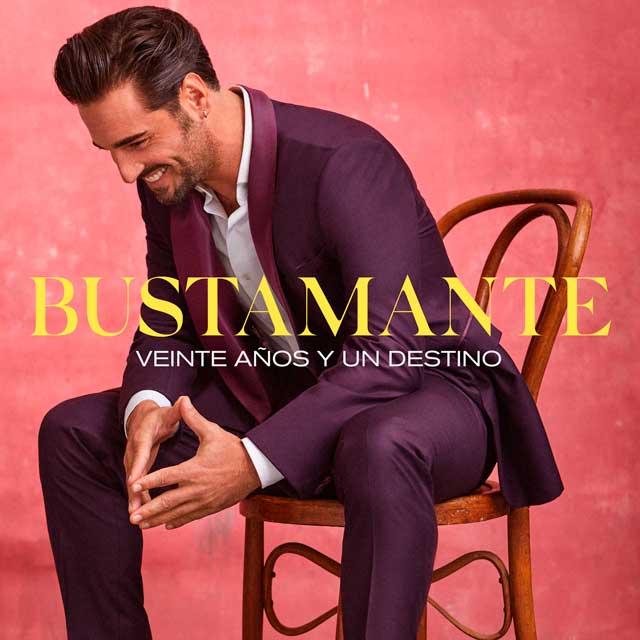 David Bustamante Veinte años y un destino