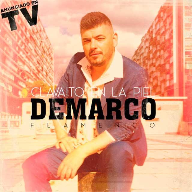 Demarco Flamenco Clavaito en tu piel