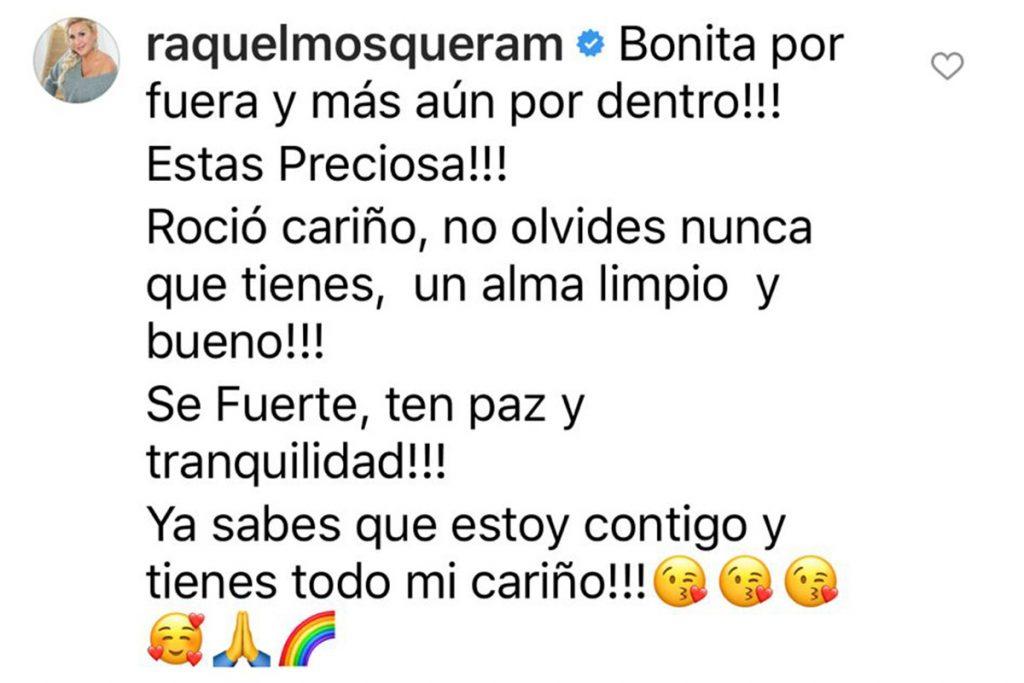 """El significativo mensaje de Raquel Mosquera a Rocío Flores: """"Sé fuerte"""" 1"""