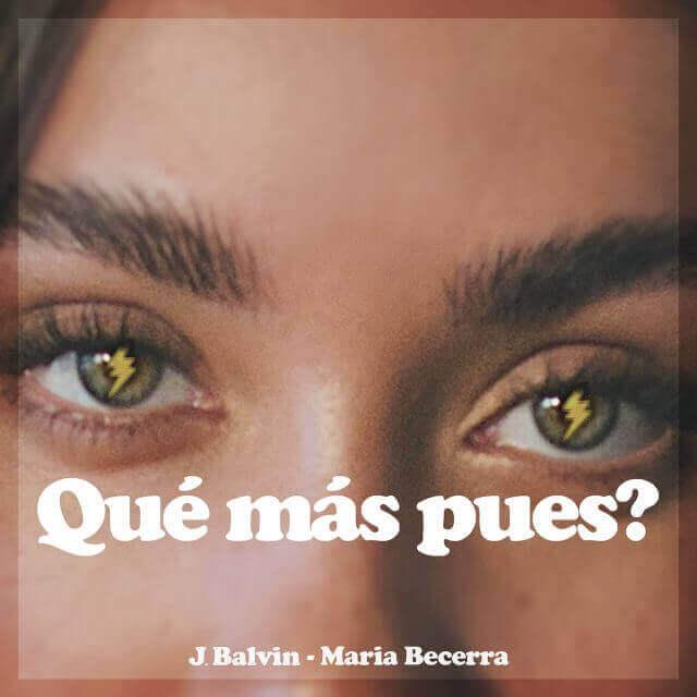 J Balvin María Becerra que mas luego