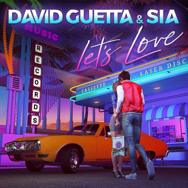 David Guetta & Sia - Let´s love