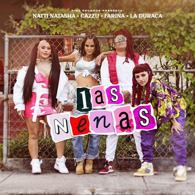 Natti Natasha Chicas Cazzu Farina La Duraca