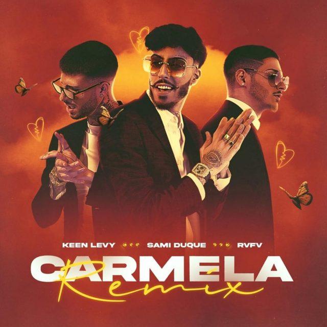 Sami Duque Keen Levy y RVFV Carmela (remix)